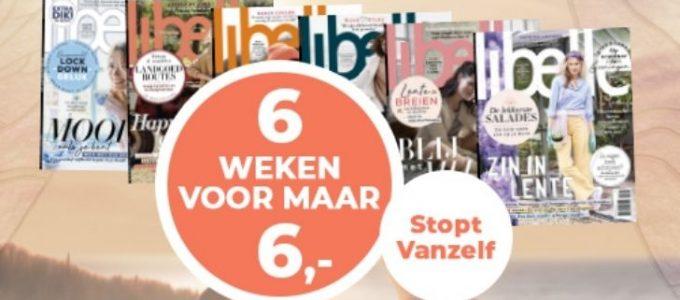 Lees de Libelle 6 weken voor maar € 6